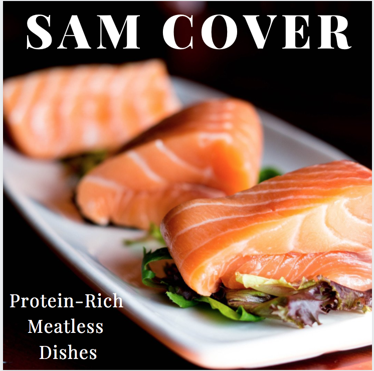 Sam Cover Spokane Valley – Protein-Rich Meatless Dishes To Cook at Home