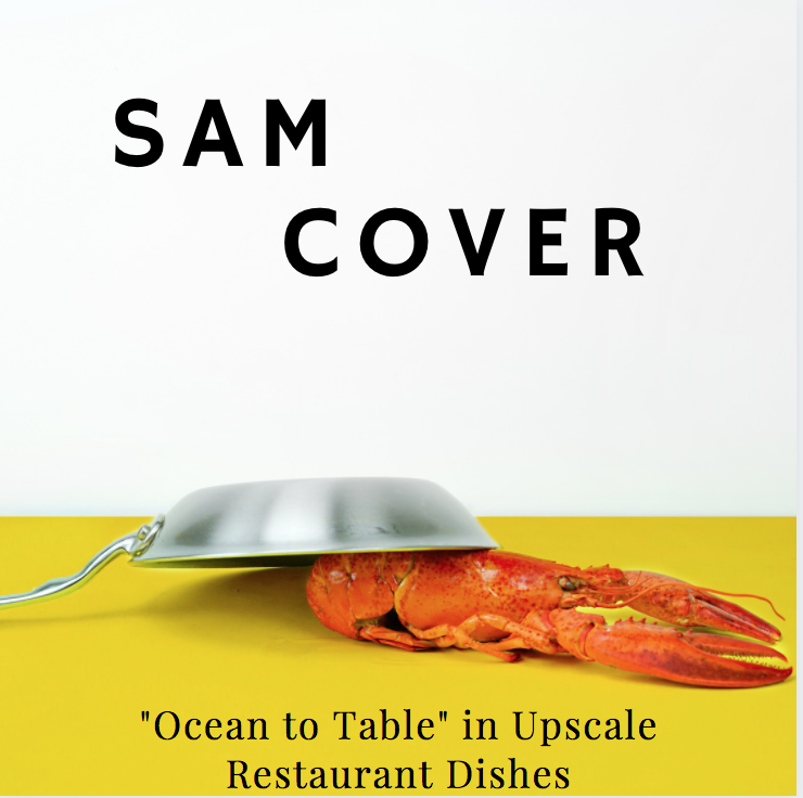 "Why Sam Cover Spokane Valley Loves ""Ocean to Table"" in His Upscale Restaurant Dishes"