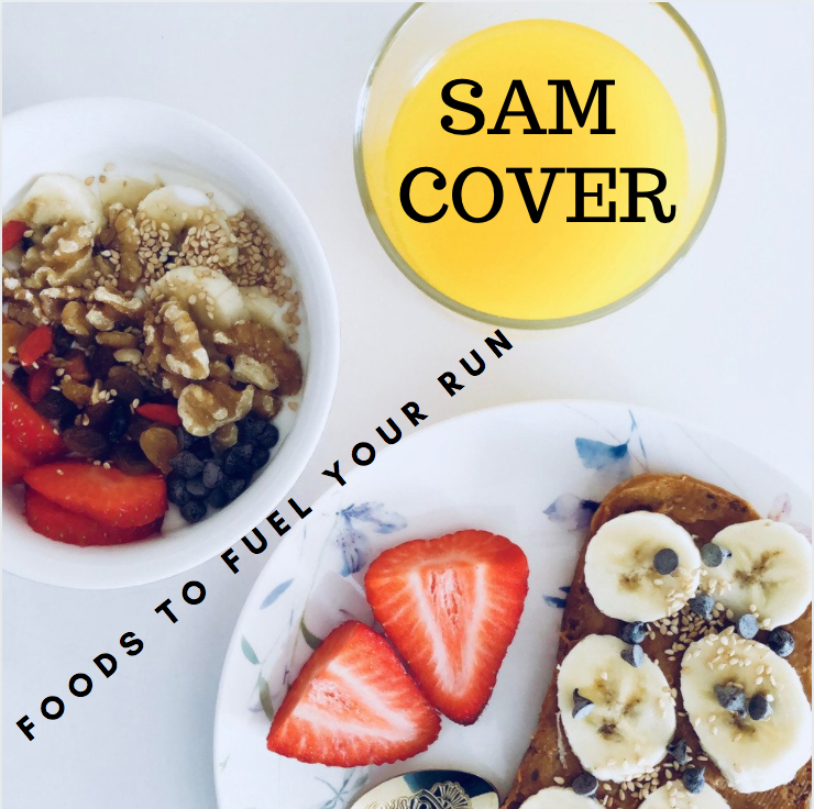 Sam Cover Spokane Valley On Foods to Fuel Your Run